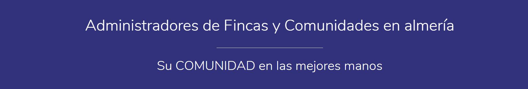 Administradores de Fincas en Almería